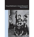 Visual Methods in Social Research - Marcus Banks