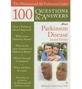 The Muhammad Ali Parkinson Center 100 Questions and Answers About Parkinson Disease - Abraham N. Lieberman