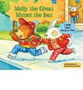 Molly the Great Misses the Bus - Shelley Marshall