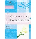 Cultivating Contentment - Luci Swindoll