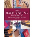The Book Binding Handbook - Sue Doggett