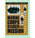 The Marine Corps' Search for a Mission, 1880-98 - Jack Shulimson