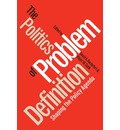 The Politics of Problem Definition - David A. Rochefort