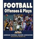 Football Offenses and Plays - American Football Coaches Association