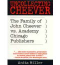Uncollecting Cheever - Anita Miller