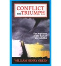 Conflict and Triumph - William H. Green