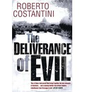 The Deliverance of Evil - Anders Roslund