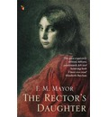 The Rector's Daughter - F. M. Mayor