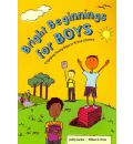 Bright Beginnings for Boys - Debby Zambo