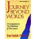 Journey Beyond Words - Brent A Haskell