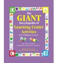 The Giant Encyclopedia of Learning Center Activities - Kathy Charner