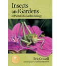 Insects and Gardens - Eric Grissell