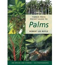 Timber Press Pocket Guide to Palms - Robert Lee Riffle