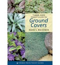 Timber Press Pocket Guide to Ground Covers - David S. MacKenzie