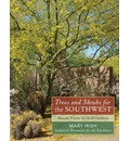 Trees and Shrubs for the Southwest - Mary Irish