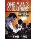 One Man's Documentary - Graham McInnes