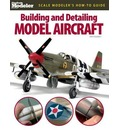 Building and Detailing Model Aircraft - Pat Hawkey