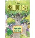 The Proud Tree - Luane Roche