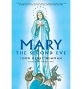 Mary the Second Eve - John Henry Newman