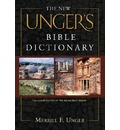 The New Unger's Bible Dictionary - Merrill F Unger