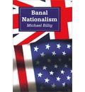 Banal Nationalism - Prof. Michael Billig
