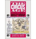 The Circus Age - Janet M. Davis