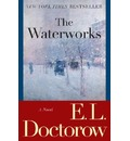 The Waterworks - MR E L Doctorow