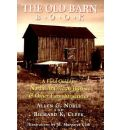 The Old Barn Book - Allen G. Noble
