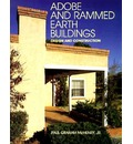 Adobe and Rammed Earth Buildings - Paul Graham McHenry