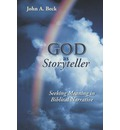 God as Storyteller - John A. Beck