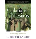 Exploring Galatians and Ephesians - George R Knight