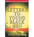 Mo' Letters to Young Black Men - III  Daniel Whyte