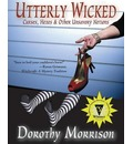 Utterly Wicked - Dorothy Morrison
