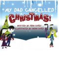 My Dad Cancelled Christmas! - Sean Casey