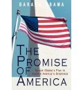 The Promise of America - President Barack Hussein Obama