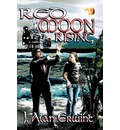 Red Moon Rising - J Alan Erwine