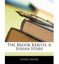 The Brook Kerith - George Moore
