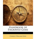Handbook of Engraved Gems - Charles William King