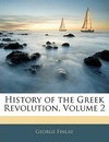 History of the Greek Revolution, Volume 2 - George Finlay