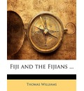 Fiji and the Fijians ... - Professor of Philosophy Thomas Williams