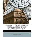Portraits of Illustrious Personages of Great Britain, Volume 10 - Edmund Lodge