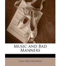 Music and Bad Manners - Carl Van Vechten