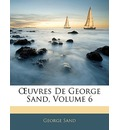 Uvres de George Sand, Volume 6 - Title George Sand