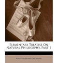 Elementary Treatise on Natural Philosophy, Part 1 - Augustin Privat-Deschanel