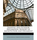 Painting and Interior Decoration - International Correspondence Schools