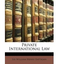 Private International Law - William Henry Rattigan
