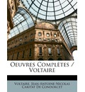 Oeuvres Completes / Voltaire - Voltaire