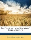 Leaders in Hom Opathic Therapeutics - Eugene Beauharnais Nash