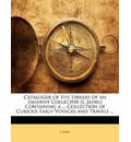 Catalogue of the Library of an Eminent Collector [J. Jadis] - J Jadis