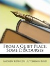 From a Quiet Place - Andrew Kennedy Hutchinson Boyd
